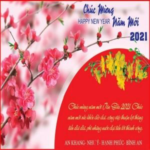 Chúc Mừng Năm Mới 2021 - Xuân Tân Sửu!