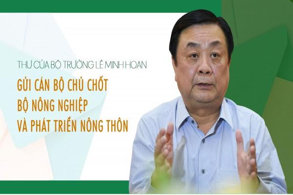 Thư của Bộ trưởng Lê Minh Hoan gửi cán bộ chủ chốt Bộ Nông nghiệp và Phát triển nông thôn